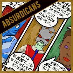 The Absurdicans!