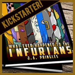 'The Infurians': Kickstarter Project